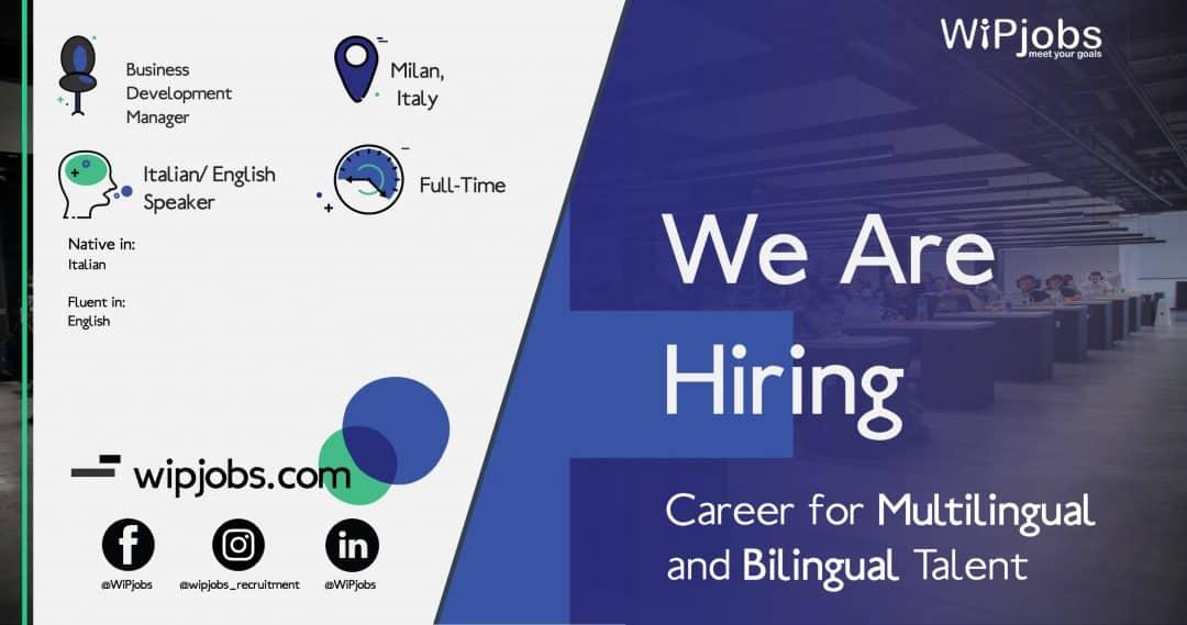 Business Development Manager ITALIAN/ ENGLISH Speaker