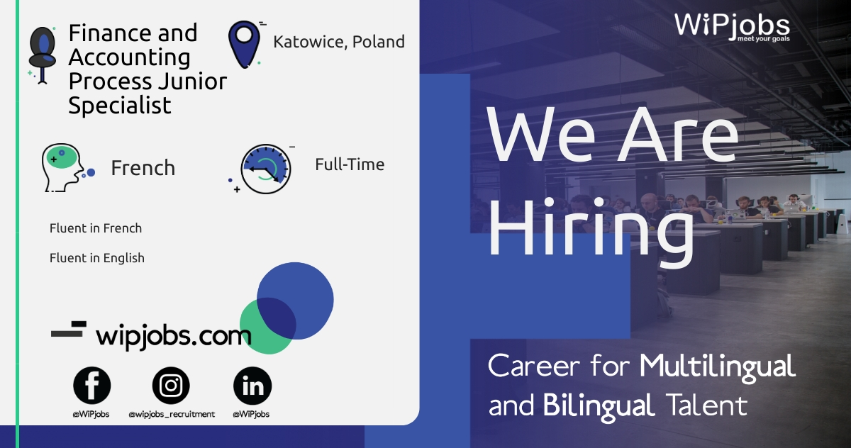 Finance and Accounting Process Junior Specialist FRENCH Speaker