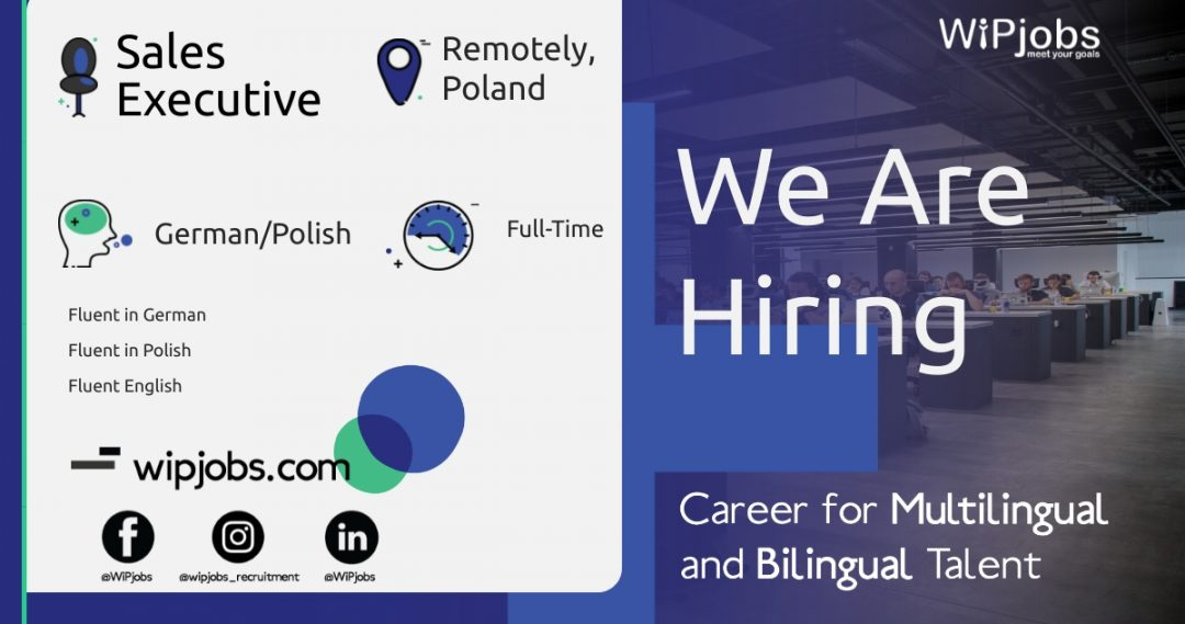 Sales Executive GERMAN/POLISH Speaker